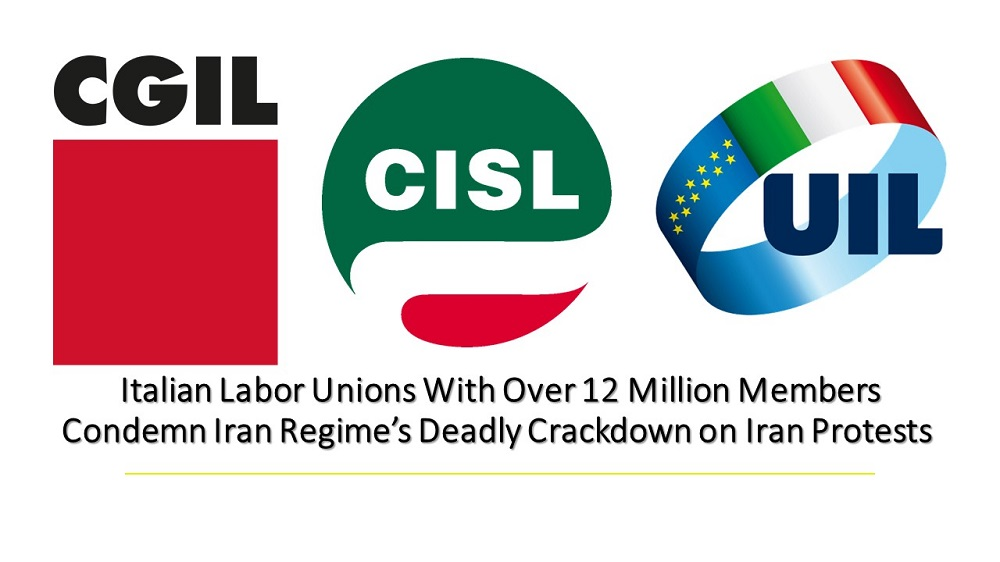 Italian Labor Unions With Over 12 Million Members Condemn Iran Regime's Deadly Crackdown on Iran Protests
