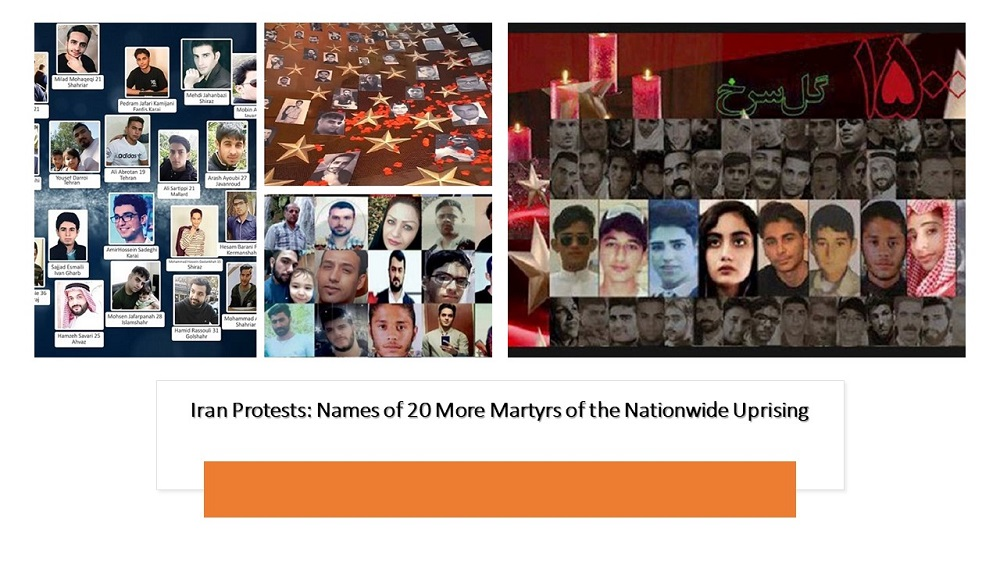 Iran Protests: Names of 20 More Martyrs of the Nationwide Uprising