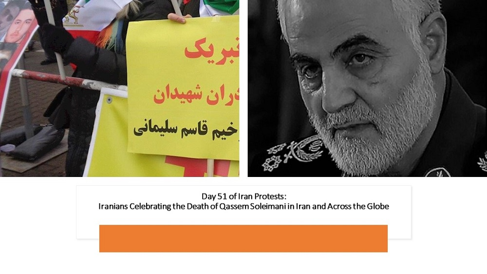 Day 51 of Iran Protests: Iranians Celebrating the Death of Qassem Soleimani in Iran and Across the Globe