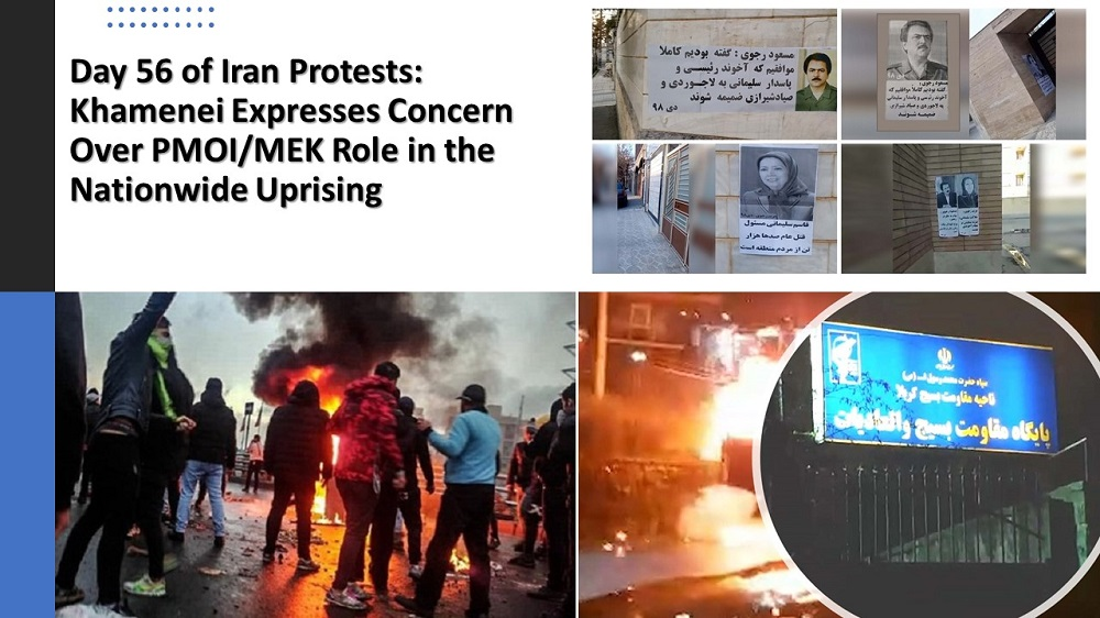 Day 56 of Iran Protests: Khamenei Expresses Concern Over PMOI/MEK Role in the Nationwide Uprising