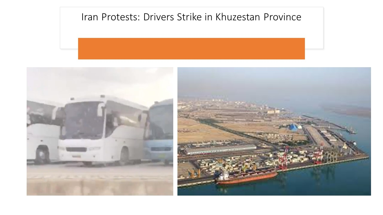 Iran Protests: Drivers Strike in Khuzestan Province