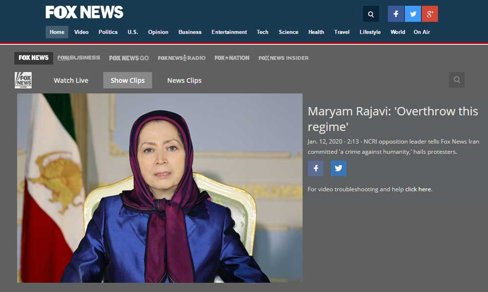 NCRI's President-Elect to Fox News: Iran Protests Demonstrate the Public Desire for the Overthrow of the Religious Dictatorship