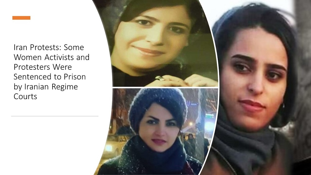 Iran Protests: Some Women Activists and Protesters Were Sentenced to Prison by Iranian Regime Courts