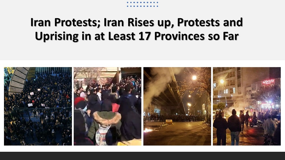 Iran Protests; Iran Rises up, Protests and Uprising in at Least 17 Provinces so Far