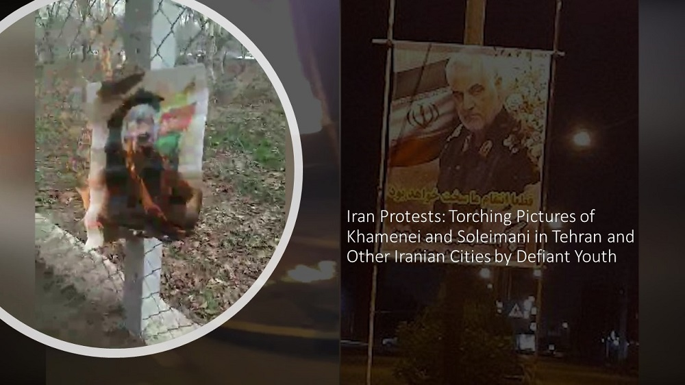 Iran Protests: Torching Pictures of Khamenei and Soleimani in Tehran and Other Iranian Cities by Defiant Youth