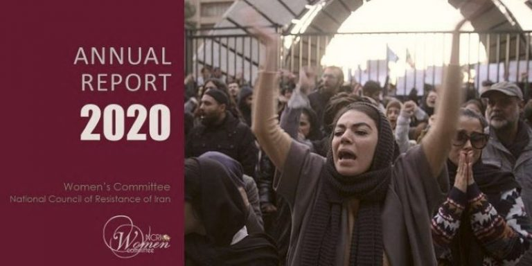 Annual Report by NCRI Women's Committee: Women in Iran Are Taking Final Steps in Their Quest for Freedom and Equality