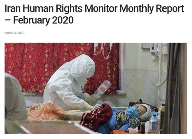 Iran Human Rights Monitor Monthly Report – February 2020