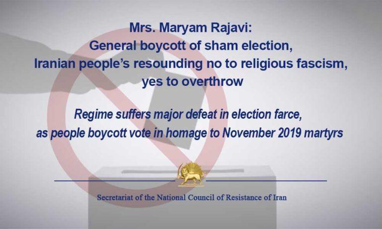 Mrs. Maryam Rajavi: General Boycott of Sham Election, Iranian People's Resounding No to Religious Fascism, Yes to Overthrow