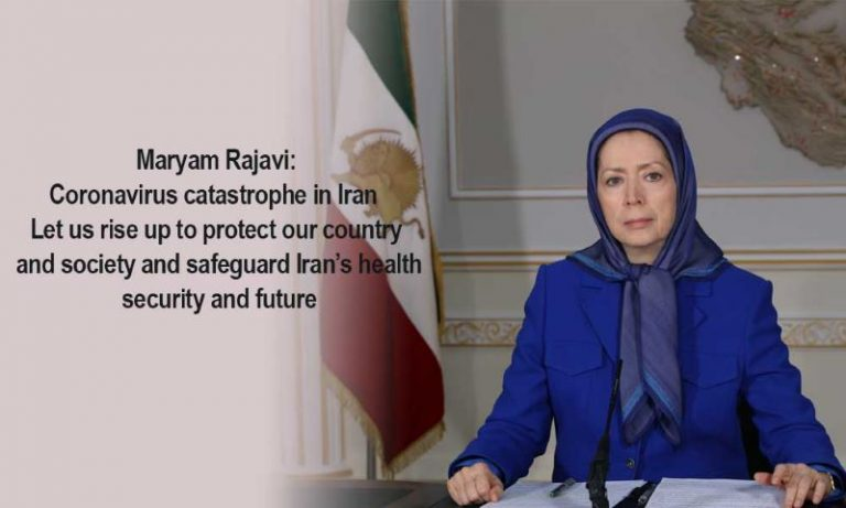Mrs. Maryam Rajavi Urges the Iranian People to Rise Against Regime as Coronavirus Death Toll Reaches 1800 in Iran