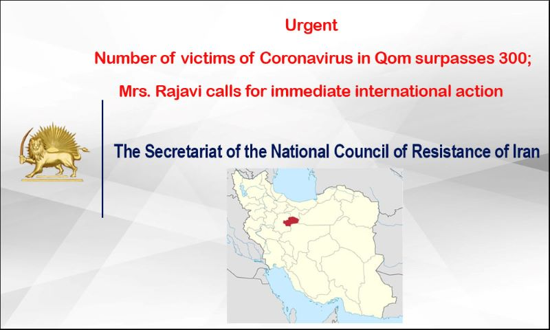Urgent- Number of victims of Coronavirus in Qom surpasses 300;