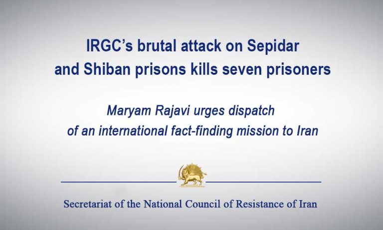 IRGC's Brutal Attack on Sepidar and Shiban Prisons Kills Seven Prisoners