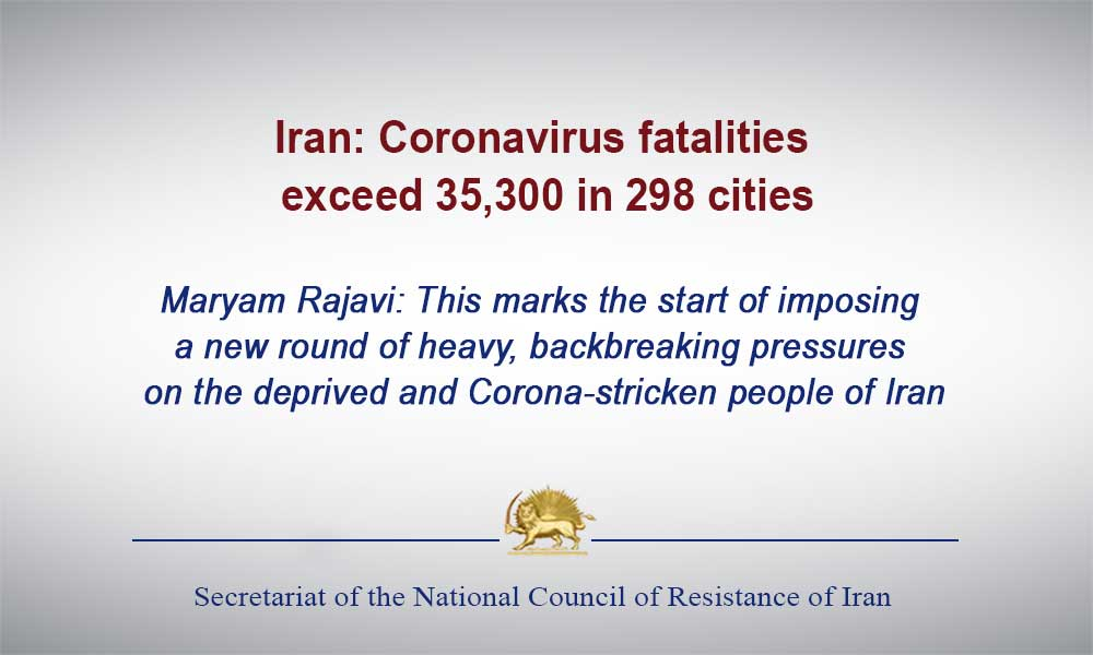 Iran: Coronavirus fatalities exceed 35,300 in 298 cities