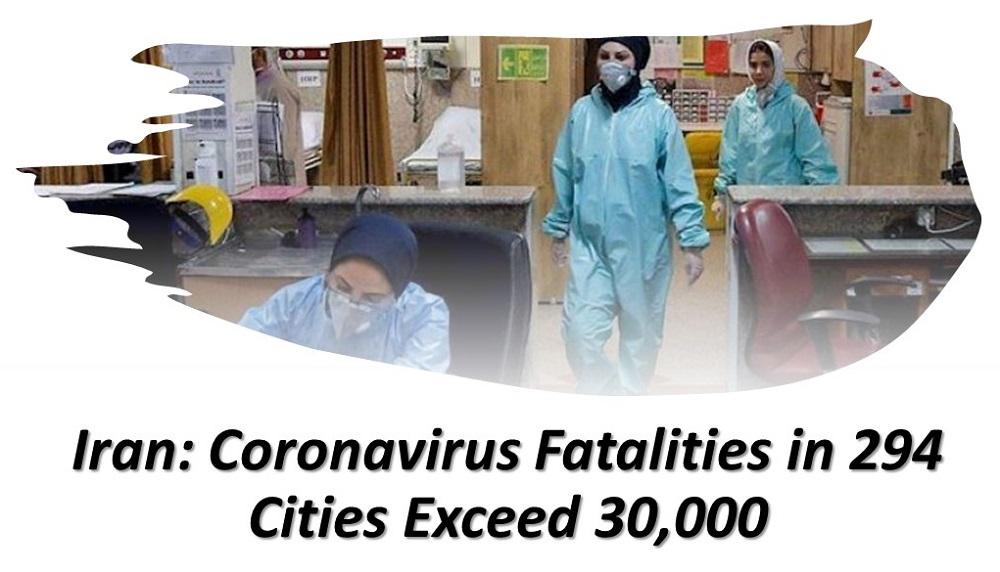 Iran: Coronavirus Fatalities in 294 Cities Exceed 30,000