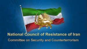 The National Council of Resistance of Iran – Committee on Security and Counterterrorism