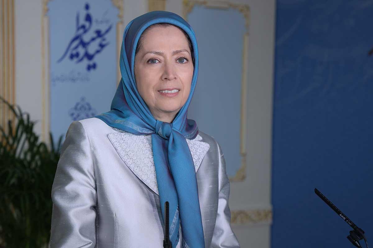 Maryam Rajavi's Message on Eid Al-Fitr: Iran Will Be Free From the Yoke of the Mullahs' Tyranny