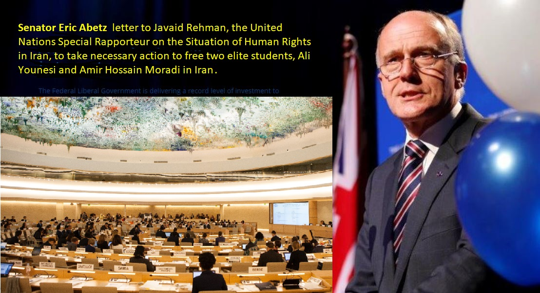 Australian Liberal Senator Eric Abetz wrote a letter to Javaid Rehman, the United Nations Special Rapporteur on the Situation of Human Rights in Iran