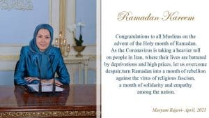 Maryam Rajavi congratulates Muslims for Ramadan