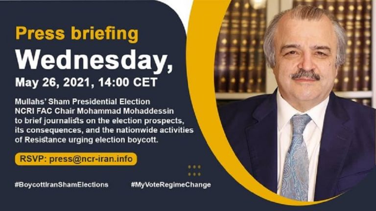 Iran Election 2021: Press Briefing , Mullahs' Presidential Election, Perspectives, Consequences