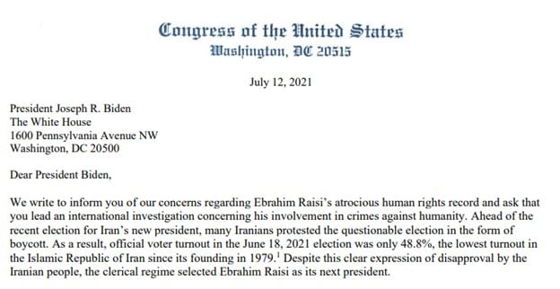 Iran: Co-Chairs of the Bipartisan U.S. Congressional Iran Human Rights and Democracy Caucus write to The US President To Lead An International Investigation Into Ebrahim Raisi's Involvement In The 1988 Massacre