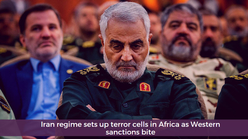 Iran Regime Sets up Terror Cells in Africa as Western Sanctions Bite