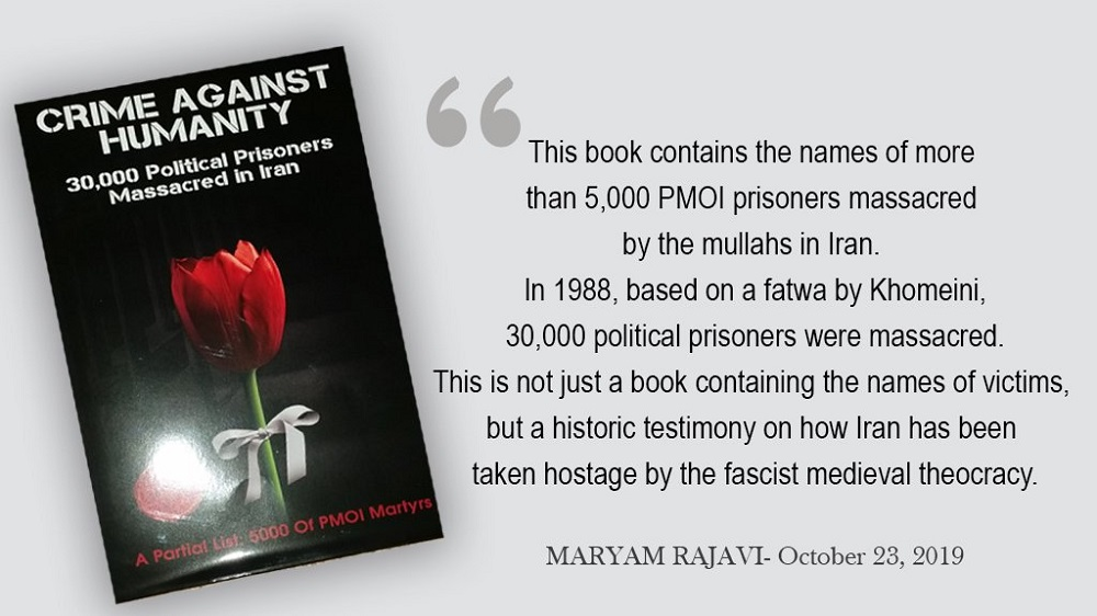 Crime against Humanity is a book containing the names of over 5,000 victims of the 1988 massacre in Iran