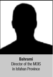 Bahrami Director of the MOIS in Isfahan Province