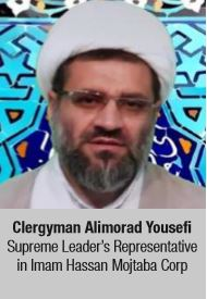 Clergyman Alimorad Yousefi, Supreme Leader's Representative in Imam Hassan Mojtaba Corp