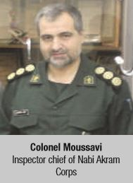 Colonel Moussavi Inspector chief of Nabi Akram Corps