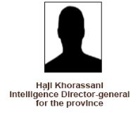 Haji Khorassani Intelligence Director general for the province