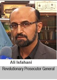 Ali Isfahani Revolutionary Prosecutor General
