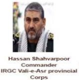 Hassan Shahvanpoor Commander IRGC Vali-e-Asr provincial Corps