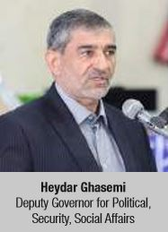 Heydar Ghasemi Deputy Governor for Political, Security, Social Affairs