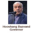 Hooshang Bazvand Governor
