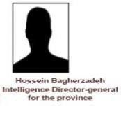 Hossein Bagherzadeh Inteligence Director general for the province