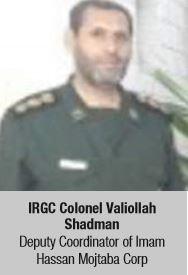 IRGC Colonel Valiollah Shadman, Deputy Coordinator of Imam Hassan Mojtaba Corp