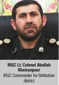 IRGC Lt. Colonel Abollah Kheiranpoor IRGC Commander for Behbahan district