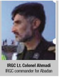IRGC Lt. Colonel Ahmadi IRGC commander for Abadan