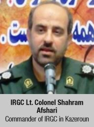 IRGC Lt. Colonel Shahram Afshari Commander of IRGC in Kazeroun