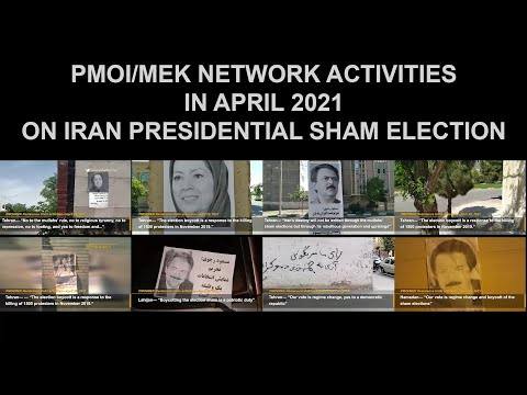 MEK Resistance Units activities in April 2021 focusing on Iran's presidential election