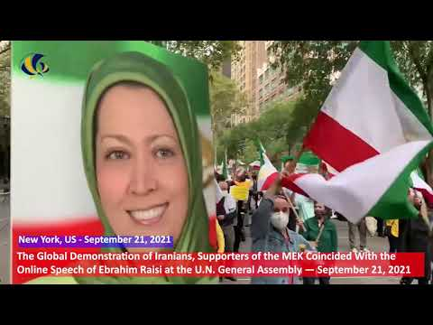 The Global Demonstration of Iranians, Supporters of the MEK — September 21, 2021