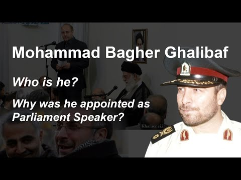 Who is Mohammad Bagher Ghalibaf, the new speaker of the Iranian regime's parliament